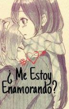 ¿Me Estoy Enamorando? (Yuri) (Cancelada Por Un Tiempo) by TrollnicornU3U