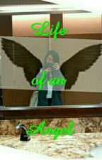 Life of an Angel by Alexis_Inthavong
