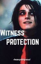 Witness Protection (Gerard Way Fanfic) by -heavydirtysoul