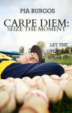 (Carpe Diem: Bk. 2) Seize the Moment (slowly updated) by RoseBlossom79