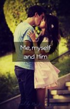 Me, Myself and Him by MariiaJooseZuiga