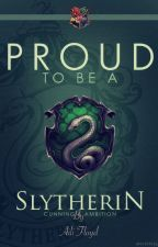 Proud to be a Slytherin (Draco x reader) by Eragon_Saloman