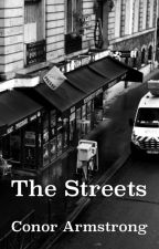 The Streets by grimfulrecitals