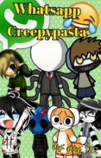 Whatsapp creepypasta. by gaby_122