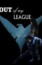 Out of My League by angl_ernshw