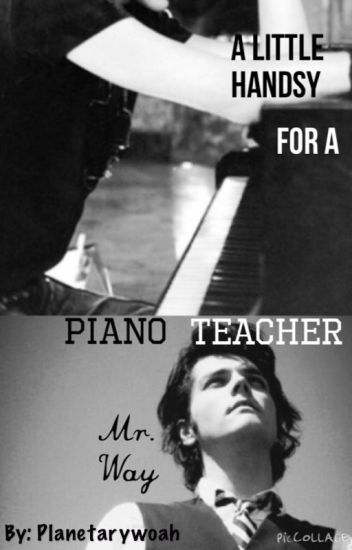 A Little Handsy for a Piano Teacher, Mr. Way