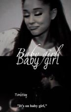 Baby girl // Lariana (ON HOLD) by tvmblrinq
