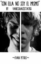 """""""Con ella no soy el mismo"""" (Evan Peters) by Dextorias7165"""