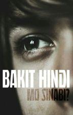 Bakit Hindi Mo Sinabi? by itsnotlysa