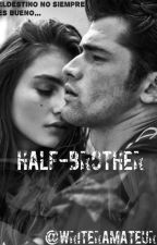 Half-Brother by writeramateur
