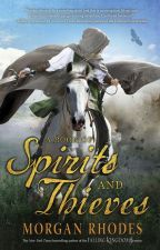 A Book of Spirits and Thieves - Chapters 1-3 by Morgan_Rhodes