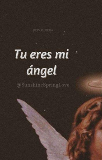 ''Tu Eres Mi Ángel'' ~Jalonso Villalnela~  [#Libro 1] •EDITANDO•