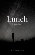 lunch // a scisaac story by -idealized