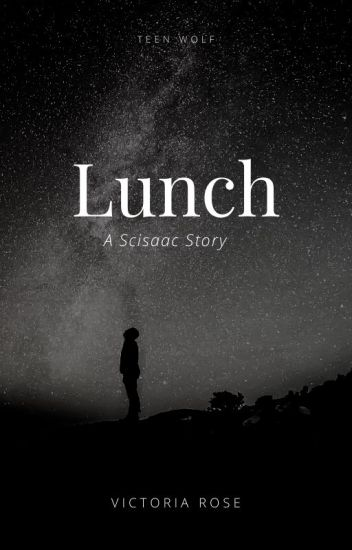 lunch // a scisaac story