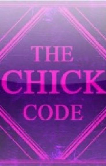 The Chick Code by Pranks