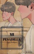 Mi Pesadilla - Byun Baekhyun  (EDITANDO) by cnxblackpink