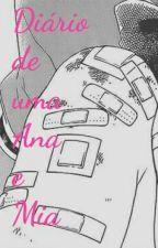 Diário de uma Ana e Mia by mia18sanchez