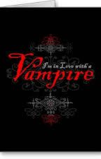 I'm In Love With A Vampire? by Aubreyleanna