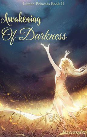 Awakening of Darkness by lovevender