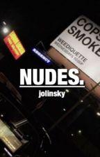 nudes ; jolinsky by 50shadesofespinosa