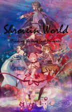Shrovein World by Wlnndrn
