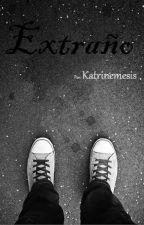 Extraño by Katrinemesis