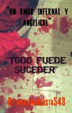 """""""Un amor infernal & Angelical"""" - h.s by marianaacosta543"""