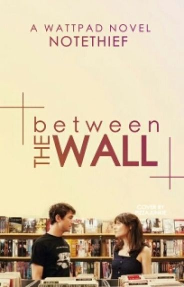 Between The Wall