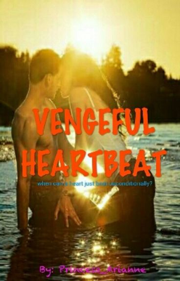 Vengeful Heartbeat