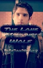 The Lone Wolf (Sciam FanFic) by JohnnyGuilt