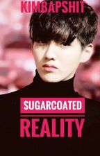 Sugarcoated Reality (Taoris) [Completed] by kimbapshit