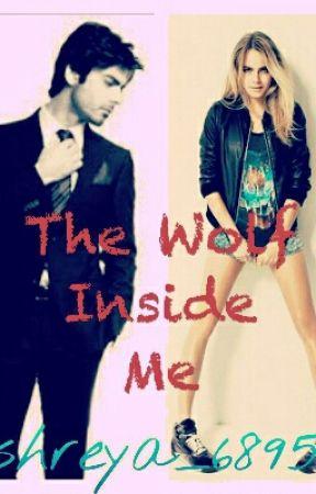 The Wolf Inside Me. by shreya_6895