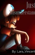 Just a misunderstanding (Dipper x reader) by lara_vincent
