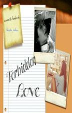 Forbidden Love by thecuties_0103