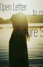 An Open Letter to my Future Self by fatcatonthewindow