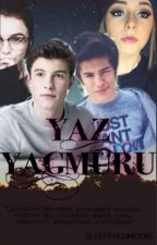 YAZ YAĞMURU #Wattys2016 by sleepinthegarden5