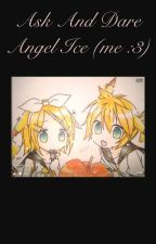 Ask & dare Angel Ice (me) by bluefirephoenix234