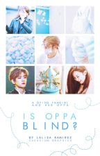 Is Oppa Blind?   Book One [editing] by seoules