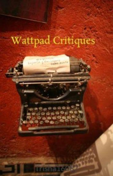 Wattpad Critiques by Trisha16087