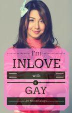 I'M INLOVE W/A GAY by nicolecalago