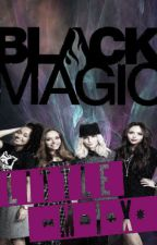 Black Magic: Little Mix Story [COMPLETED] by Egertoooon