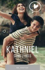 KathNiel Song Lyrics by HanByeoul