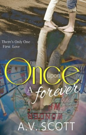 Once Upon A Forever (Preview) by AvScott