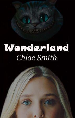 WONDERLAND by ChloexSmith