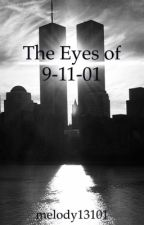 The eyes of 9/11/01 by melody13101