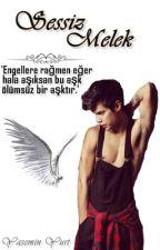 SESSİZ MELEK  by -yasemin7-