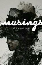 Musings by paracosmic_haven