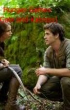 The Hunger Games. If Katniss and Gale were the tributes by LolaRox123
