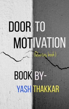 Door to Motivation- Quotes Book by Yt_writings