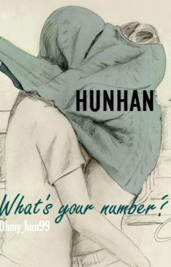 What's your number? - Hunhan
